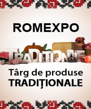Târg de produse tradiționale, la ROMEXPO