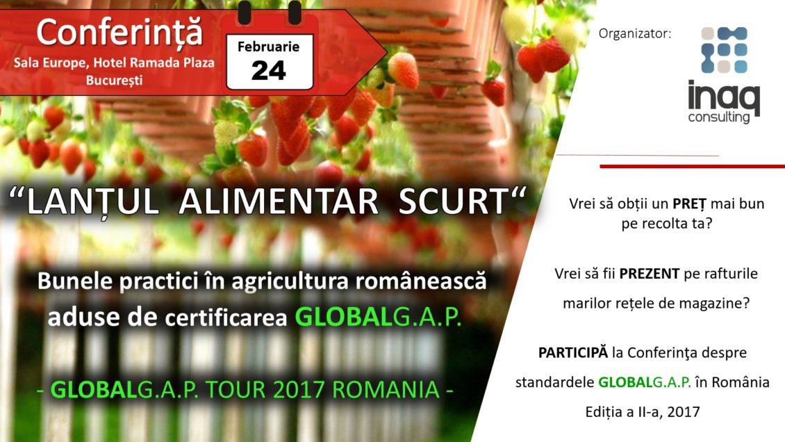 """""""LANȚUL ALIMENTAR SCURT"""" – Bunele practici în agricultura românească aduse de certificarea GLOBAL G.A.P."""